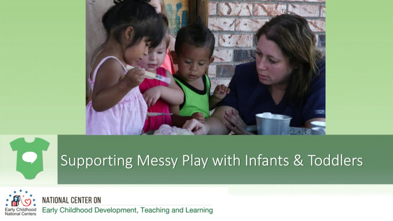 Supporting Messy Play with Infants and Toddlers
