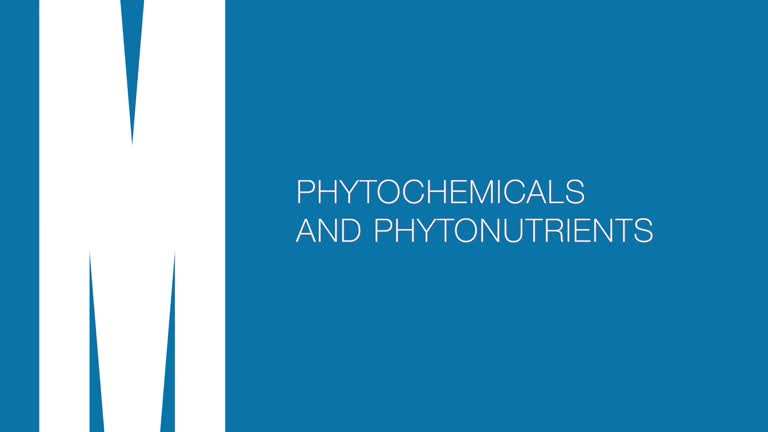 Phytochemicals and phytonutrients