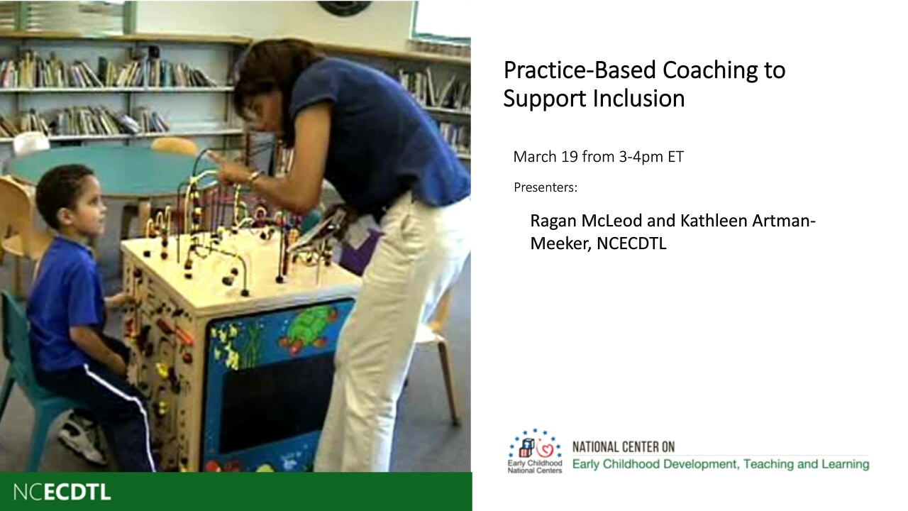 Practice-Based Coaching to Support Inclusion
