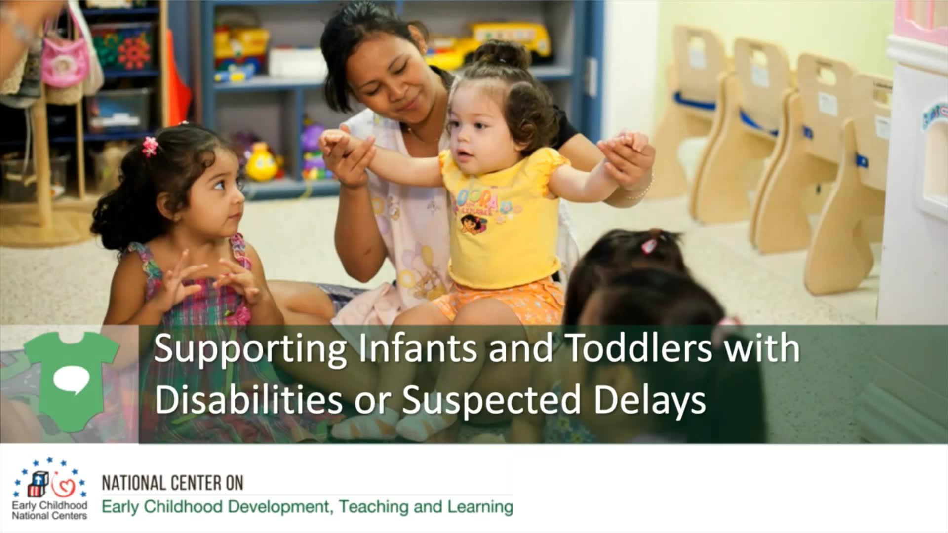 Apoyo a bebés y niños pequeños con discapacidades o posibles retrasos