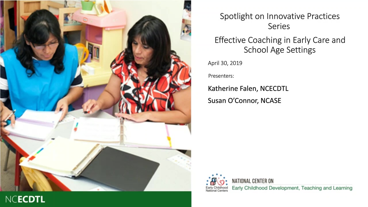 Effective Coaching in Early Care and School Age Settings