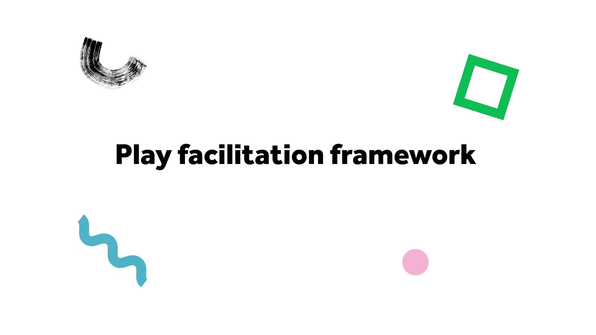 Play Facilitation Framework