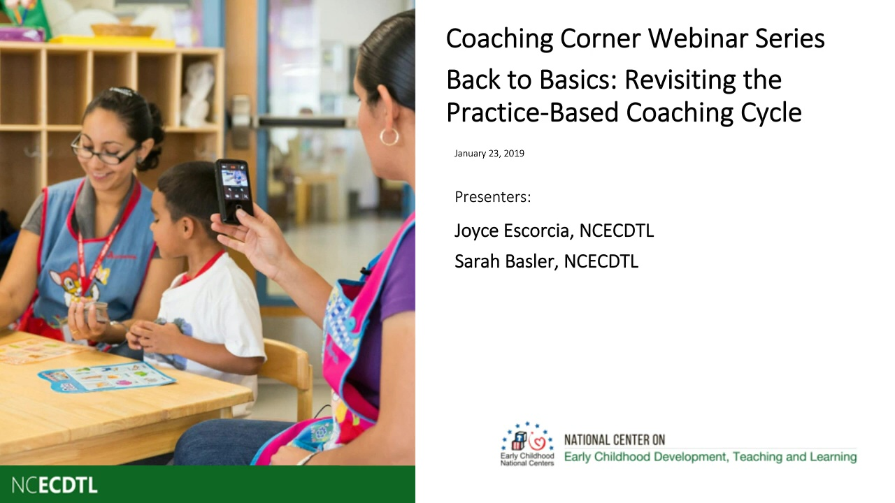 Back to Basics: Revisiting the Practice-Based Coaching Cycle