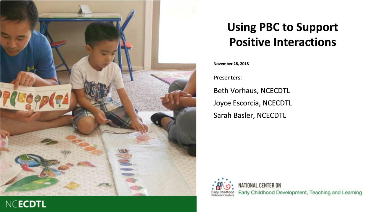 Using PBC to Support Positive Interactions