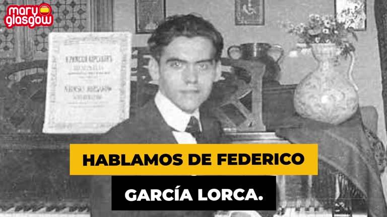 ¿Quién fue Federico García Lorca?