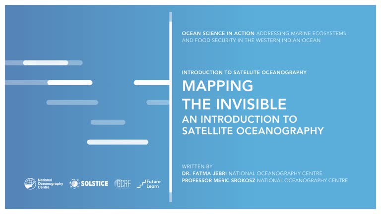 Mapping the Invisible: An Introduction to Satellite Oceanography