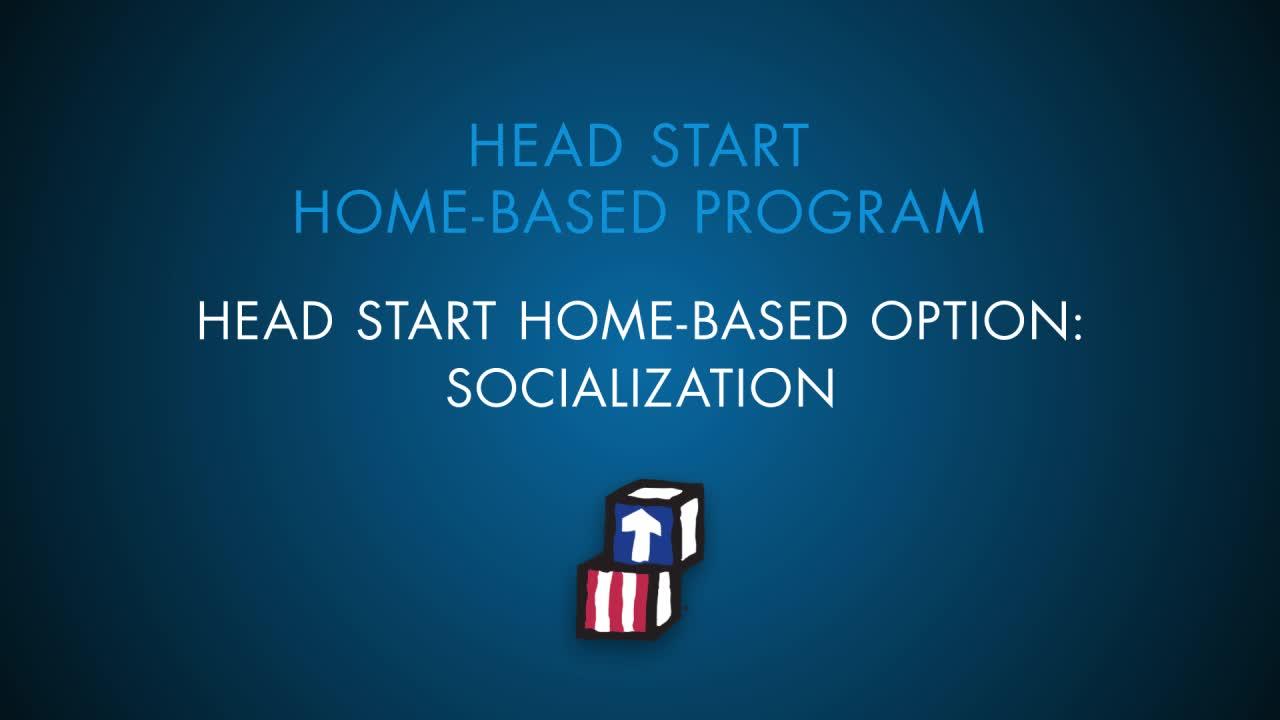 Opción basada en el hogar de Head Start: Socialización