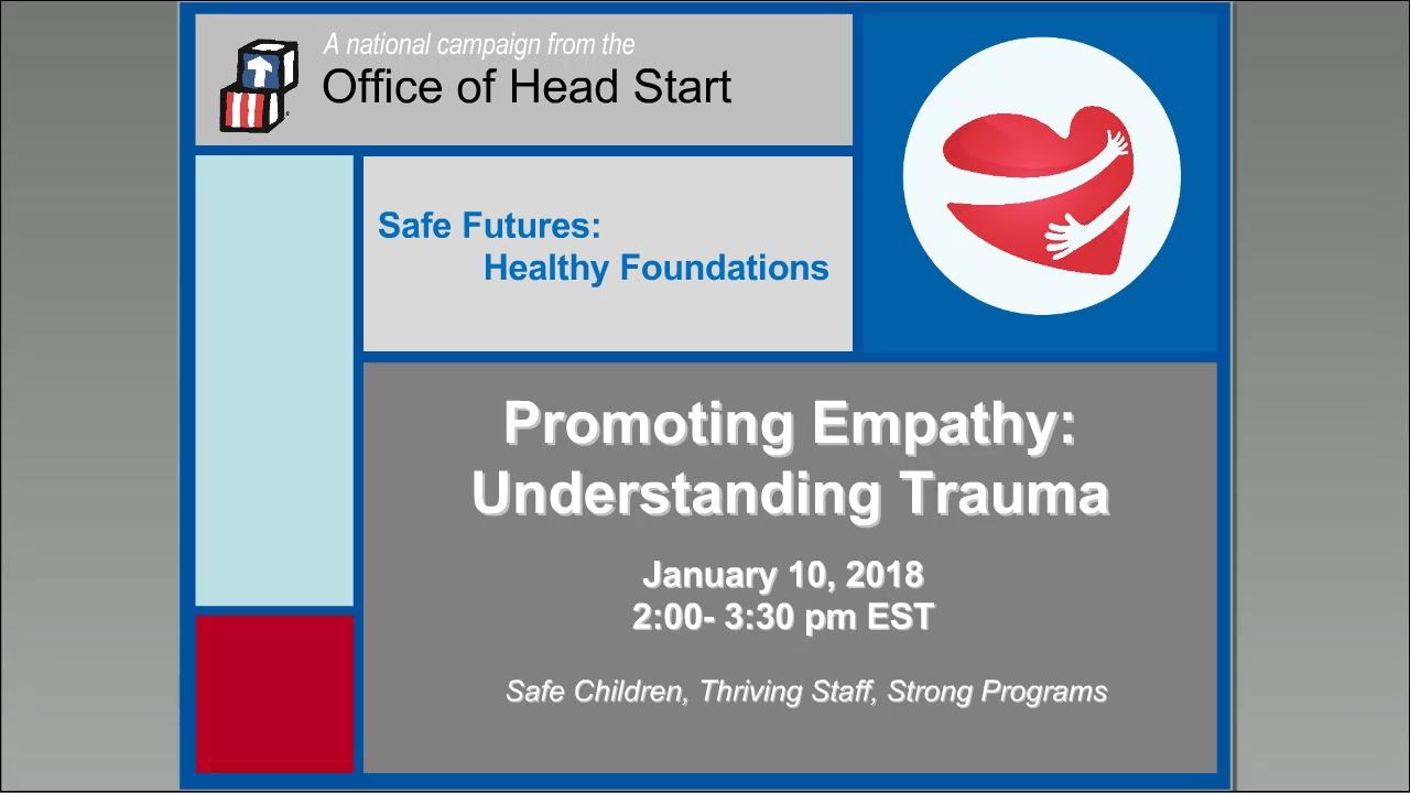 Promoting Empathy, Understanding Trauma: Part 1