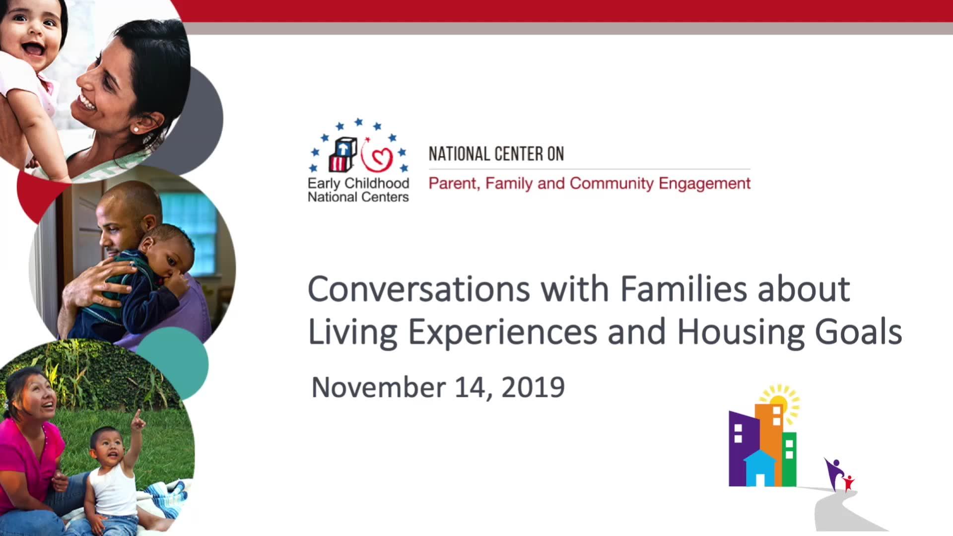 Conversaciones con las familias sobre experiencias de vida y metas de vivienda