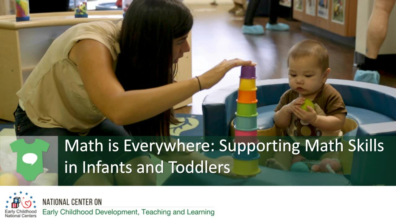 Math Is Everywhere: Supporting Math Skills in Infants and Toddlers
