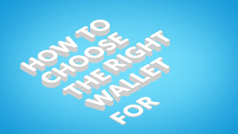 HOW TO CHOOSE THE RIGHT WALLET FOR YOU