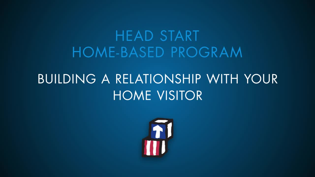Building a Relationship with Your Home Visitor