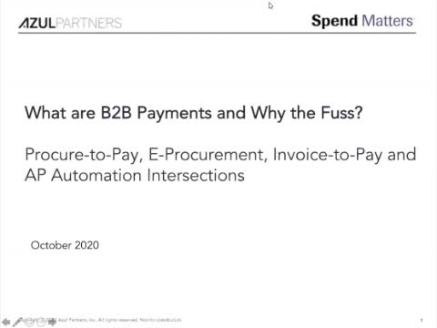 Dispatch #2: What are B2B Payments and Why the Fuss? – Procure-to-Pay, E-Procurement, Invoice-to-Pay, and AP Automation Intersections slide image