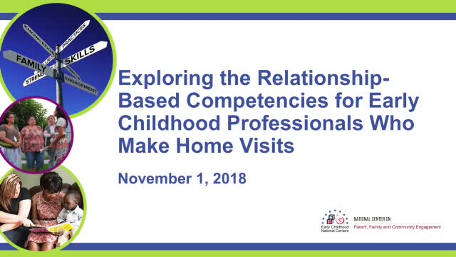 Exploring the Relationship-Based Competencies for Early Childhood Professionals Who Make Home Visits