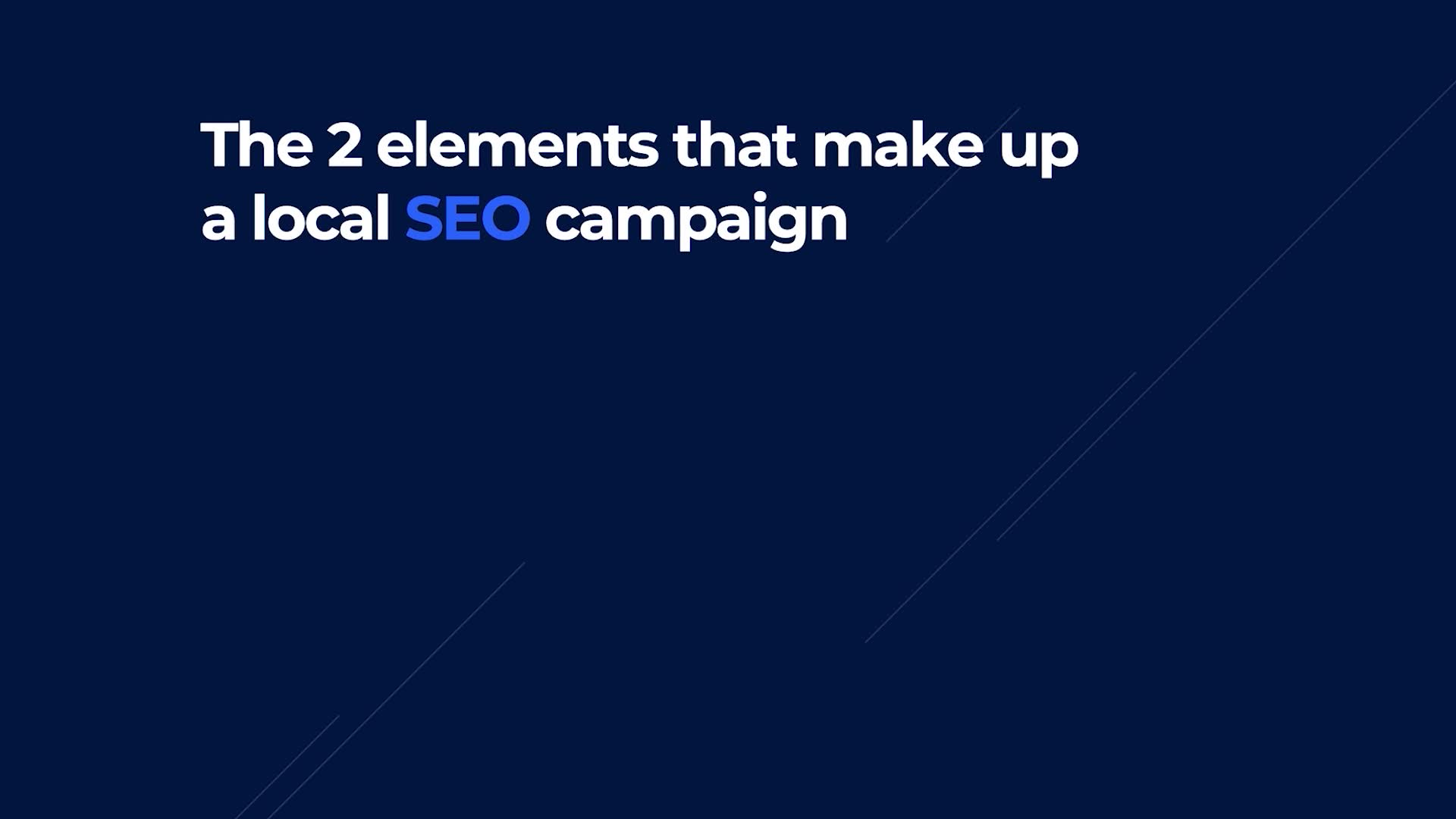 The Two Elements That Make Up a Local SEO Campaign