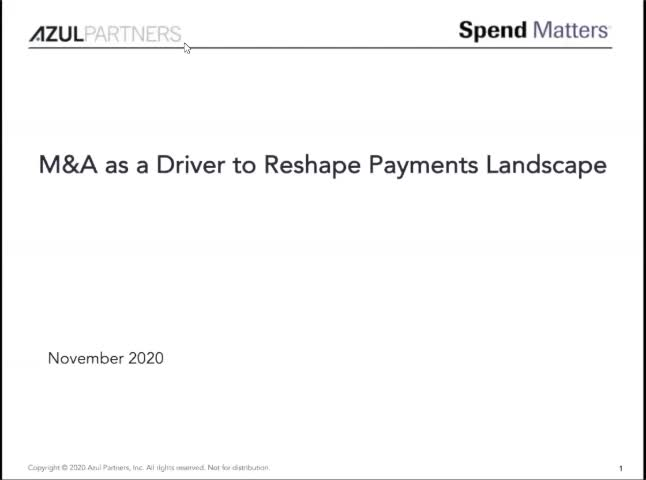 Dispatch #3: What are B2B Payments and Why the Fuss? – M&A as a Driver to Reshape the Payments Landscape slide image