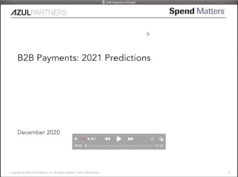 Dispatch #4: What are B2B Payments and Why the Fuss? – 2021 Predictions slide image