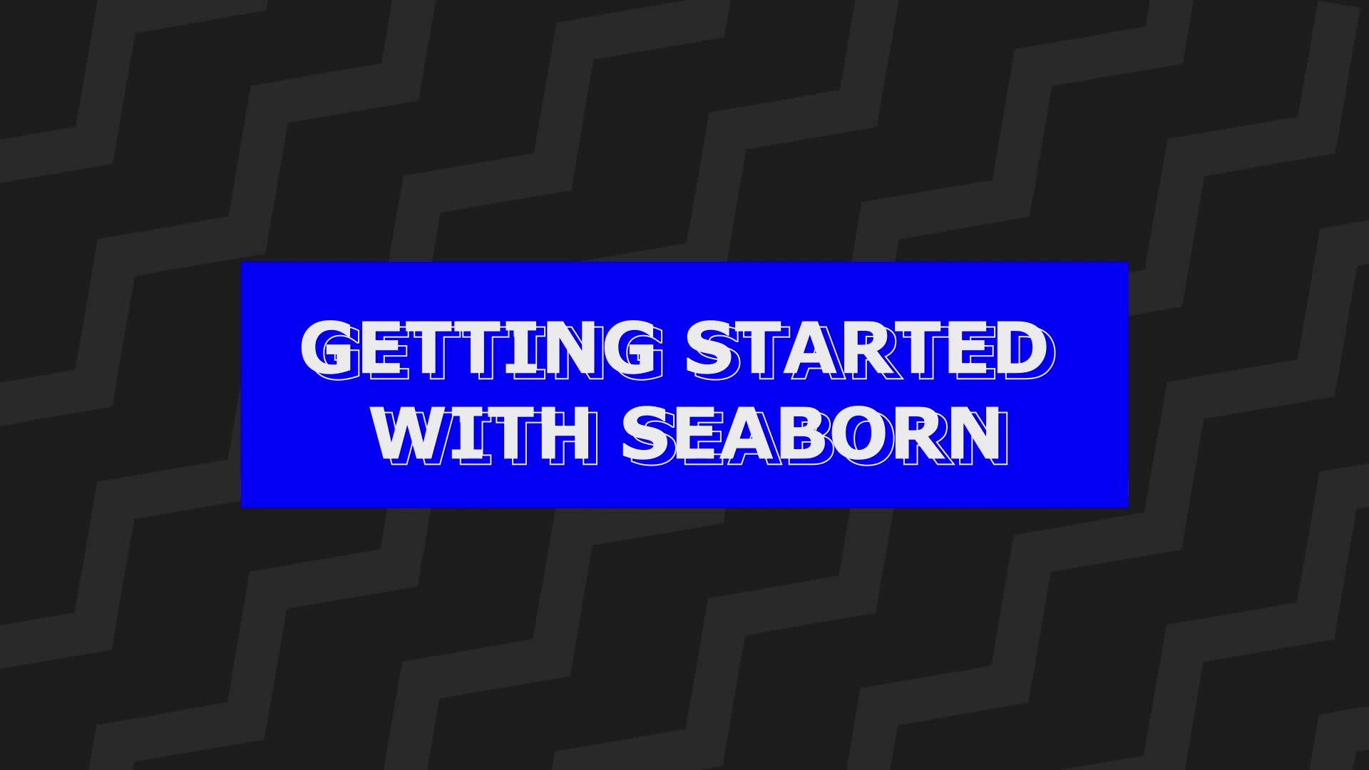 Getting started with Seaborn