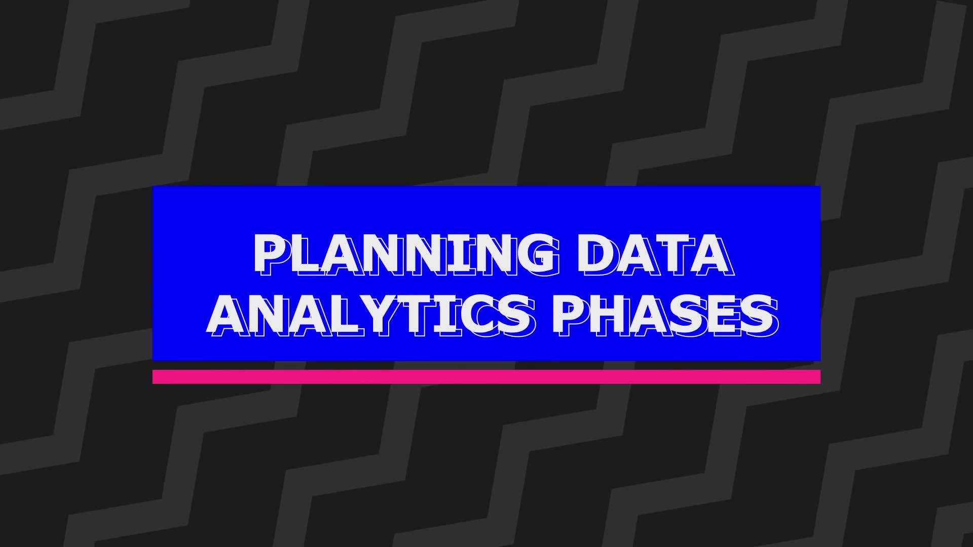 Plan the data analytics phases