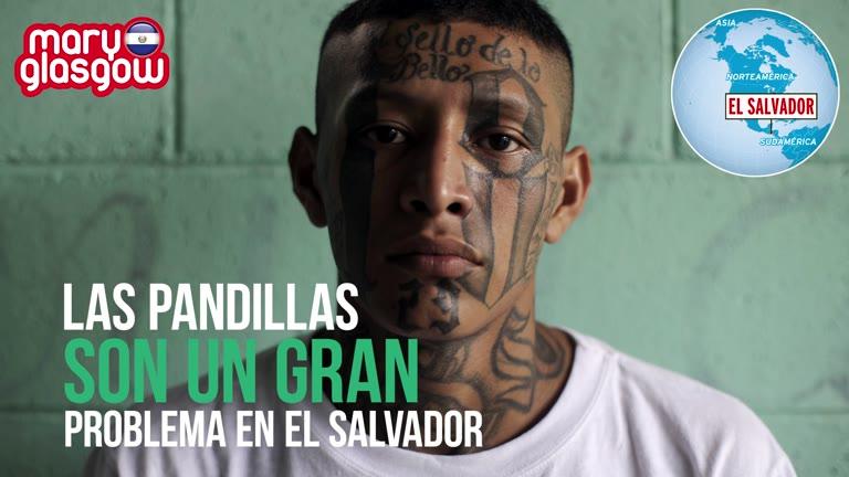 Pandillas en El Salvador