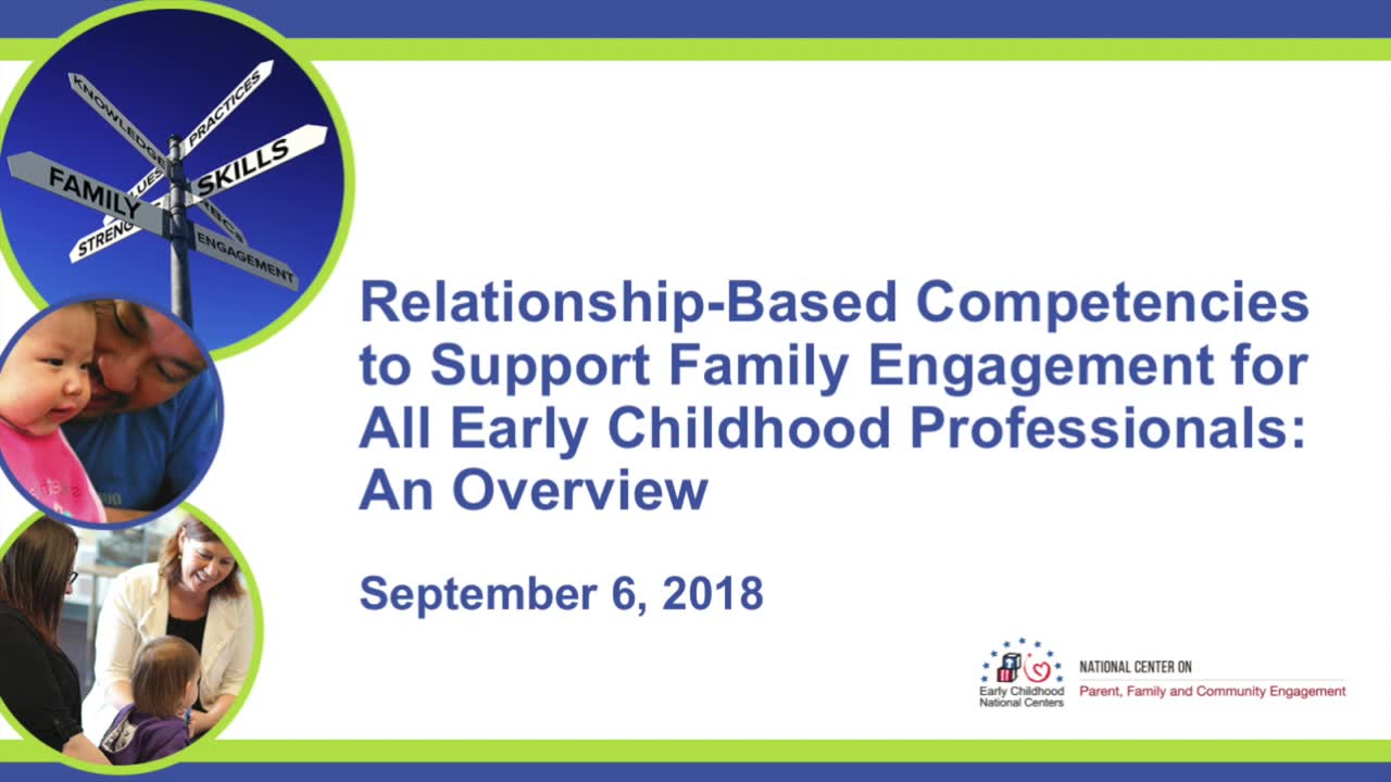 Relationship-Based Competencies to Support Family Engagement for All Early Childhood Professionals: An Overview