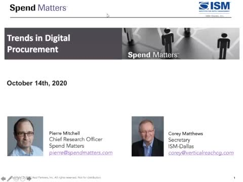 The Latest Trends in Digital Procurement: a Webinar hosted by ISM-Dallas and Spend Matters slide image