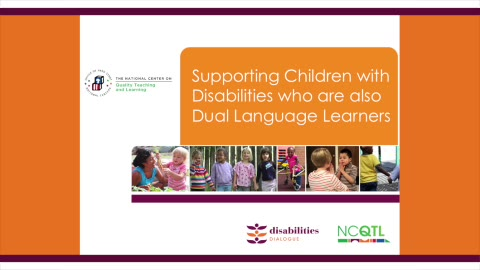 Supporting Children with Disabilities Who Are Also Dual Language Learners