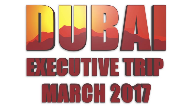 LEO Dubai Executive Trip March 2017 - Amir Barlas