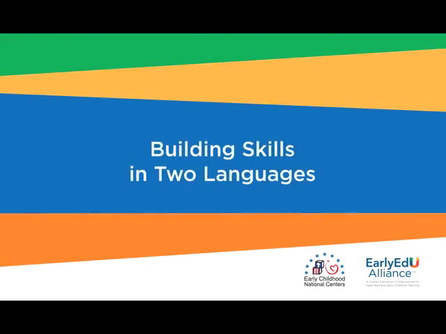 Building Skills in Two Languages