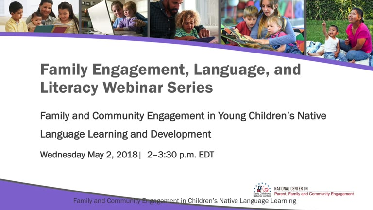 Family and Community Engagement in Young Children's Native Language Learning and Development Part 1