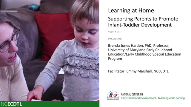 Learning at Home: Supporting Parents to Promote Infant-Toddler Development
