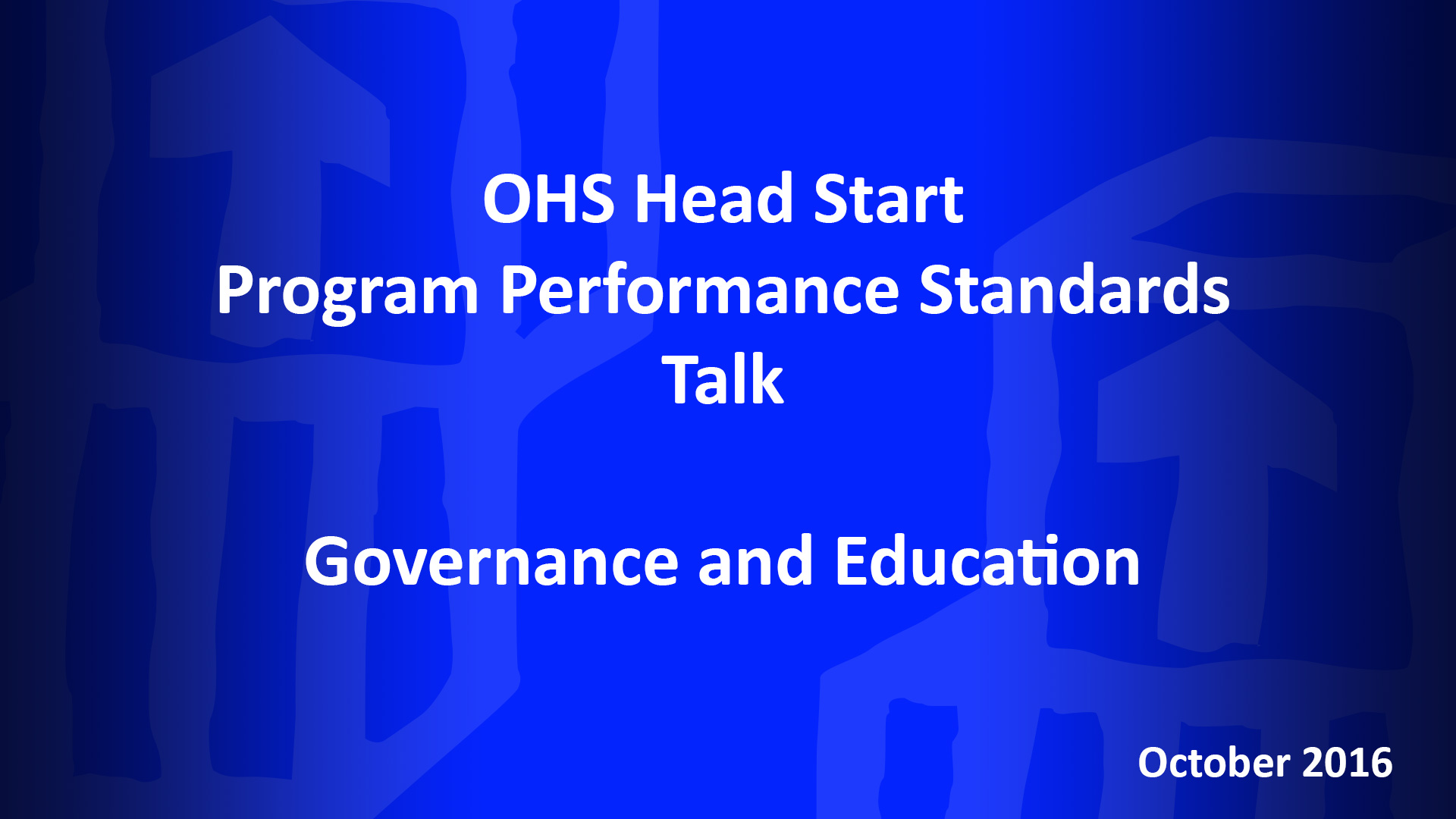 October OHS HSPPS Talk for Grantees: Monthly Focus – Governance and Education