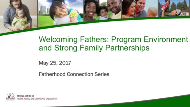 Welcoming Fathers: Program Environment and Strong Family Partnerships