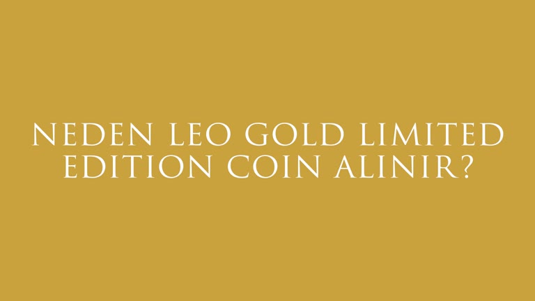 LEO Gold Limited Edition Koleksiyon Coin'i