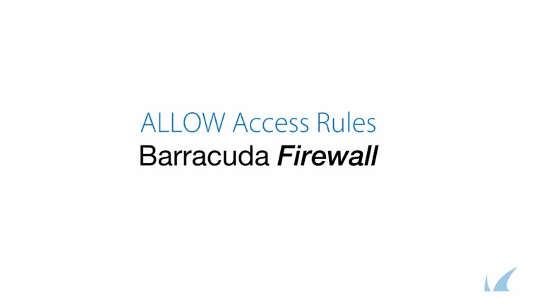 Barracuda Firewall - ALLOW Access Rules