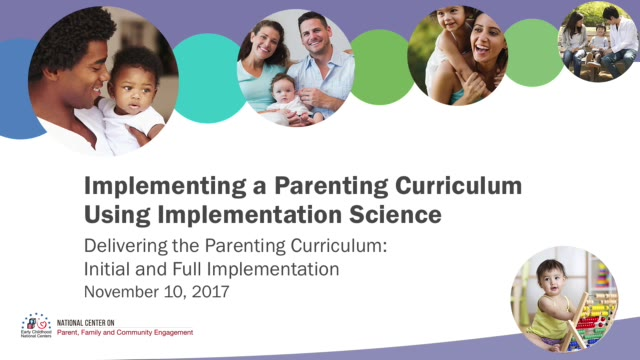 Delivering the Parenting Curriculum: Initial and Full Implementation