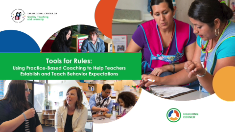 Tools for Rules: Using Practice-Based Coaching to Help Teachers Establish and Teach Behavior Expectations