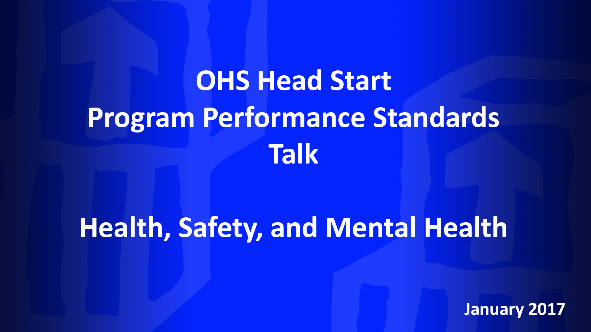 January OHS HSPPS Talk: Health, Safety, and Mental Health