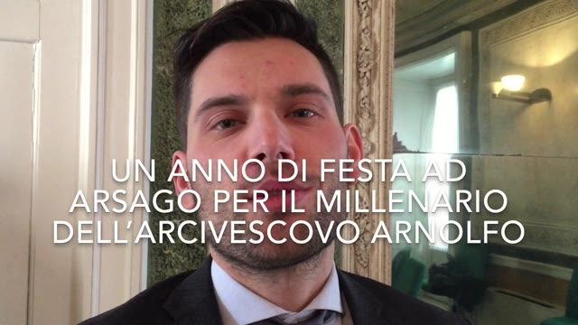 Video: Arsago in festa per il millenario dell'arcivescovo Arnolfo