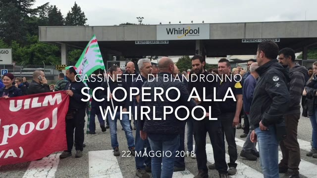 Video: Sciopero alla Whirlpool
