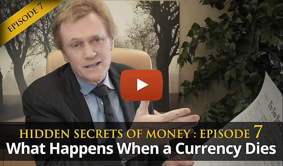 What Happens When a Currency Dies (Bonus Feature: Hidden Secrets of Money, Episode 7)