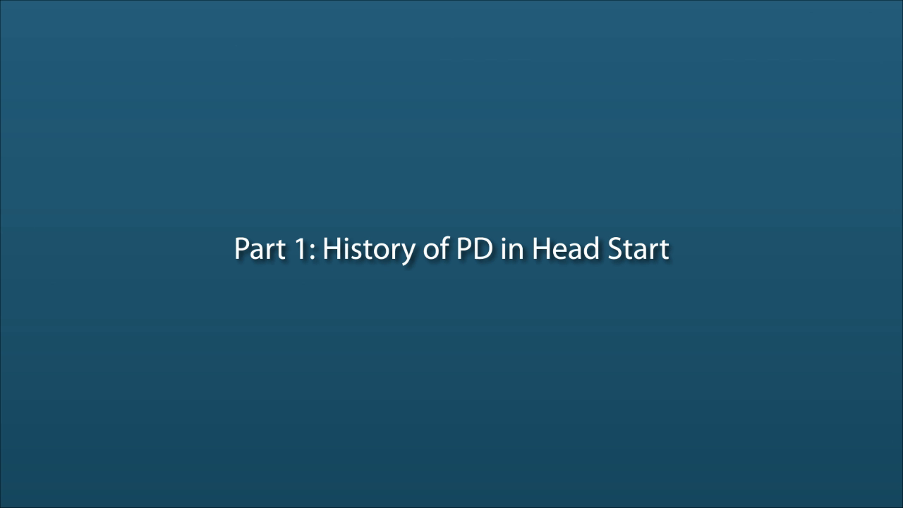 Part 1: History of Professional Development in Head Start