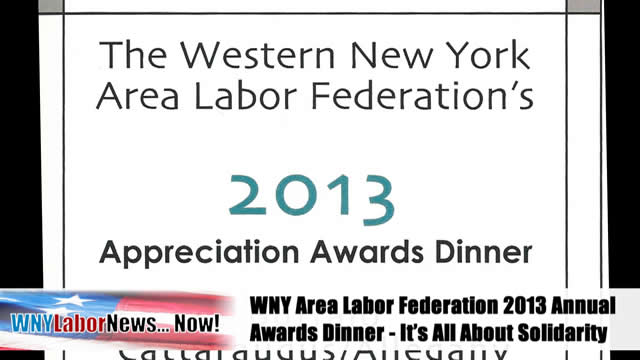 Western New York Labor News� NOW! - (May 2013 Edition) - Segment IV