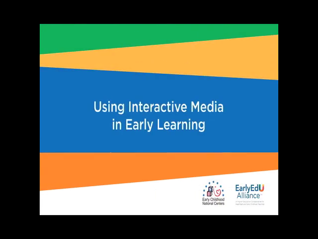 Using Interactive Media in Early Learning