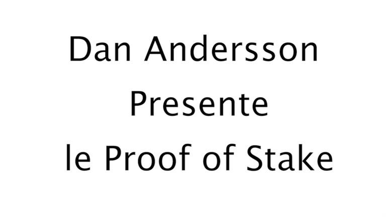 DAN ANDERSSON PRESENTS PROOF OF STAKE (FRENCH SUBTITLES)