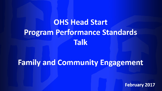 February OHS HSPPS Talk: Family and Community Engagement