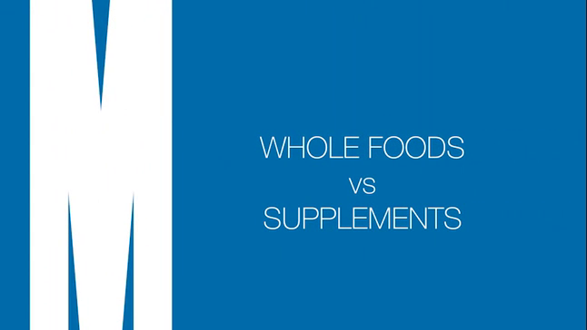 Whole foods versus supplements