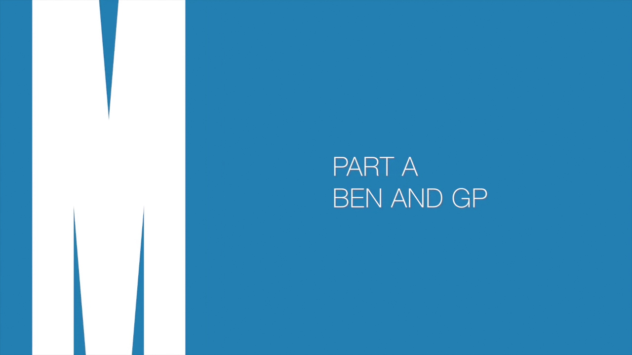Part A: Ben and the GP
