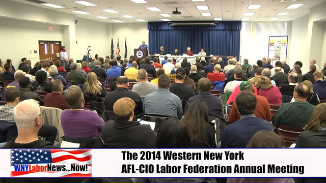 Western New York Labor News� NOW! - 2014 AFL-CIO Annual Meeting