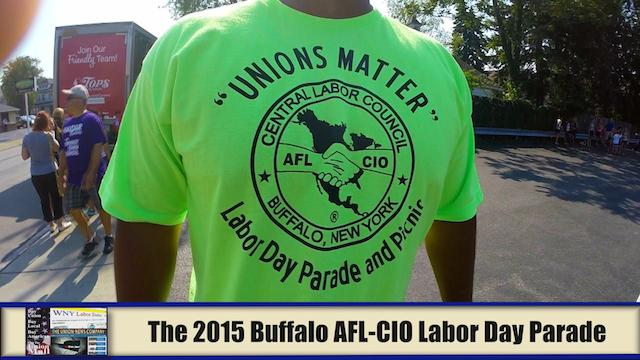 Western New York Labor News� NOW! - The 2015 Buffalo AFL-CIO Labor Day Parade